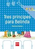 Tapa del libro Tres Príncipes para Belinda