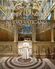 Tapa del libro El Papa Francisco y el Nuevo Vaticano