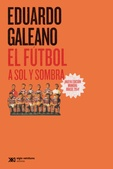 Tapa del libro El Futbol a Sol y Sombra