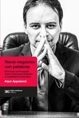 Tapa del libro Hacer Negocios con Palabras el Fracaso del Lenguaje como Clave para Entender el Capitalismo Financie