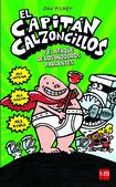 Tapa del libro El Capitán Calzoncillos y el Ataque de los Inodoros Parlantes