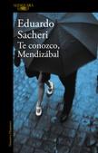 Tapa del libro Te Conozco, Mendizabal