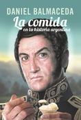 Tapa del libro LA COMIDA EN LA HISTORIA ARGENTINA