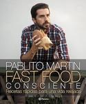 Tapa del libro FAST FOOD CONSCIENTE