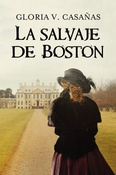 Tapa del libro LA SALVAJE DE BOSTON