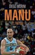 Tapa del libro MANU EL HEROE