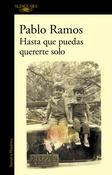 Tapa del libro HASTA QUE PUEDAS QUERERTE SOLO