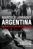 Tapa del libro ARGENTINA UN SIGLO DE VIOLENCIA POLITICA
