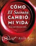 Tapa del libro COMO EL SECRETO CAMBIO MI VIDA