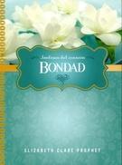 BONDAD - JARDINES DEL CORAZON