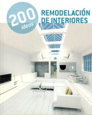 200 IDEAS  REMODELACION DE INTERIORES