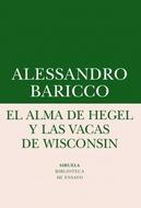ALMA DE HEGEL Y LAS VACAS DE WISCONSIN, EL
