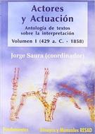 ACTORES Y ACTUACION VOLUMEN I 429 AC 1858