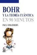 BOHR Y LA TEORIA CUANTICA EN 90 MINUTOS