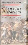 DICCIONARIO AKAL CIENCIAS HISTORICAS