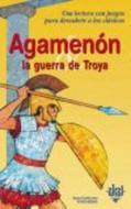 AGAMENON Y LA GUERRA DE TROYA