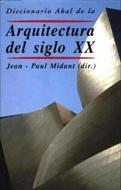 DICCIONARIO AKAL ARQUITECTURA DEL SIGLO XX