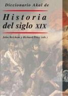 DICCIONARIO AKAL HISTORIA DEL SIGLO XIX