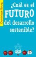 CUAL ES EL FUTURO DEL DESARROLLO SOSTENIBLE?