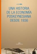 ECONOMIA POSKEYNESIANA DESDE 1936, HIST DE LA