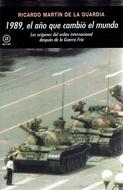 1989 EL AÑO QUE CAMBIO EL MUNDO