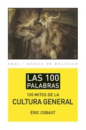 100 MITOS DE LA CULTURA GENERAL, LOS