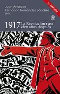 1917 LA REVOLUCION RUSA CIEN AÑOS DESPUES