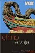 CHINO DE VIAJE