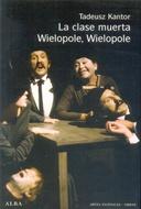 CLASE MUERTA / WIELOPOLE WIELOPOLE