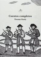CUENTOS COMPLETOS DE THOMAS HARDY