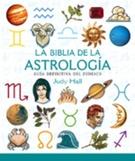 ** BIBLIA DE LA ASTROLOGIA