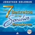 7 SECRETOS DE LOS SONIDOS SANADORES, LOS (CON CD)