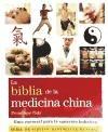 BIBLIA DE LA MEDICINA CHINA, LA