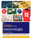 BIBLIA DE LA NUMEROLOGIA, LA