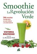 SMOOTHIE: LA REVOLUCION VERDE