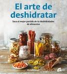 ARTE DE DESHIDRATAR EL