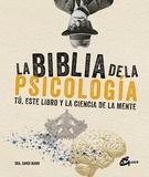 BIBLIA DE LA PSICOLOGIA LA