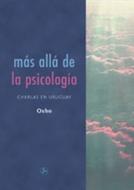 * MAS ALLA DE LA PSICOLOGIA