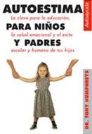 * AUTOESTIMA PARA NIÑOS Y PADRES