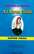 *COMO ECHAR LAS CARTAS CON BARAJA GITANA SUPER FACIL (LIBRO + CARTAS)