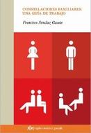 CONSTELACIONES FAMILIAR: UNA GUIA DE TRABAJO