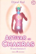 ACTIVAR LOS CHAKRAS