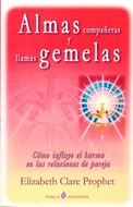 ALMAS COMPAÑERAS Y LLAMAS GEMELAS