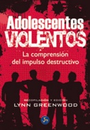 * ADOLESCENTES VIOLENTOS