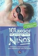 * 101 JUEGOS DE PISCINA PARA NIÑOS