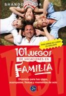 * 101 JUEGOS DE VACACIONES EN FAMILIA