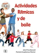 * ACTIVIDADES RITMICAS Y DE BAILE (CON CD)