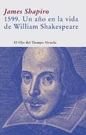 1599: UN AÑO EN LA VIDA DE W. SHAKESPEARE