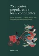 25 CUENTOS POPULARES DE LOS 5 CONTINENTES