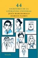 * 44 ESCRITORES DE LA LITERATURA UNIVERSAL